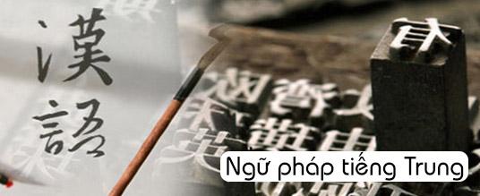 Kinh Nghiệm Học Ngữ Pháp Trong Dịch Tiếng Trung